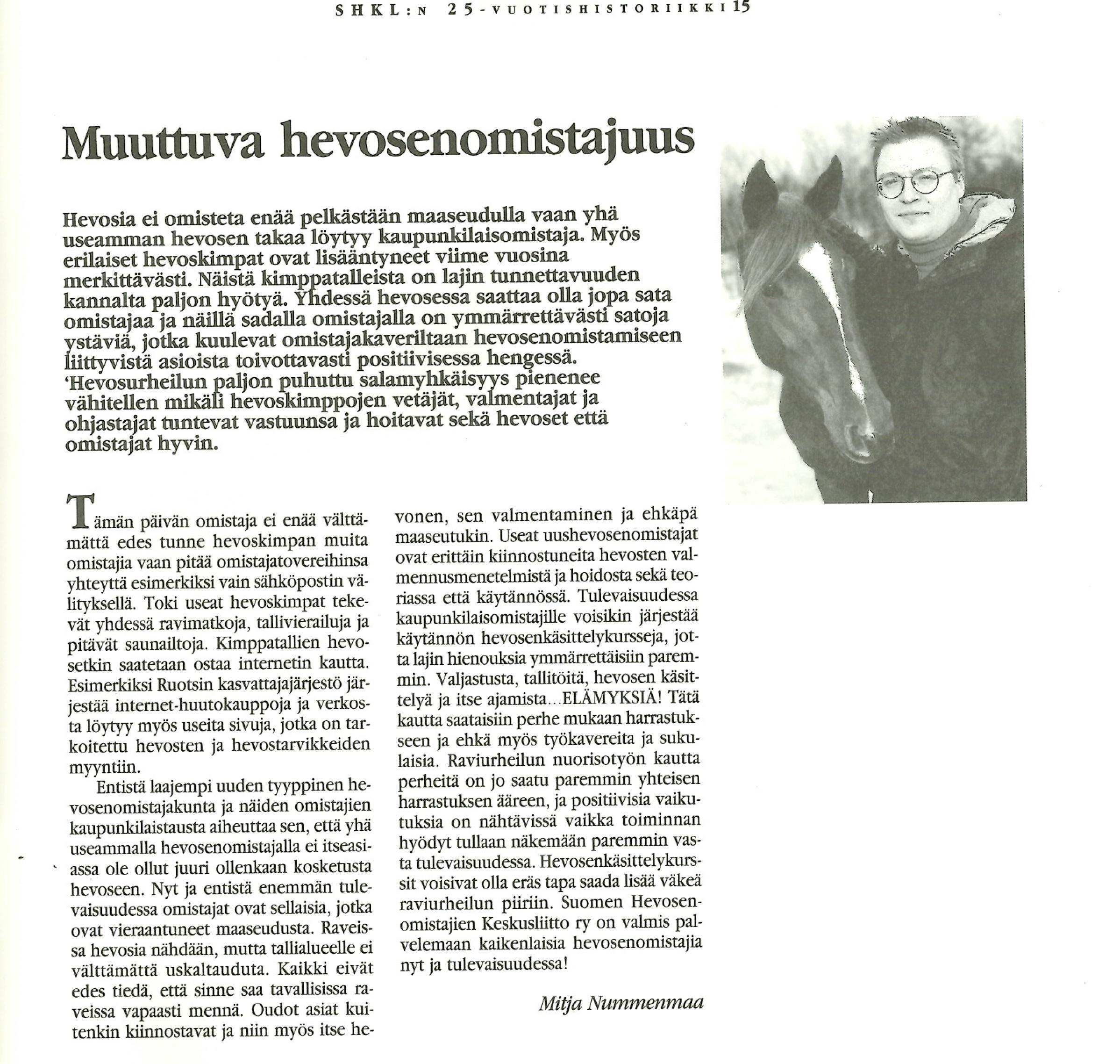 Mitja Nummenmaan kirjoitus SHKL y:n 25-vuotishistoriikissa 2011. Klikkaa suuremmaksi